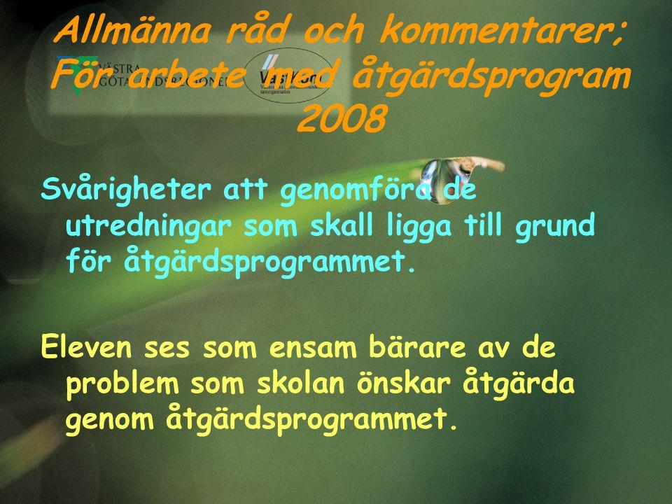 Allmänna råd och kommentarer; För arbete med åtgärdsprogram 2008