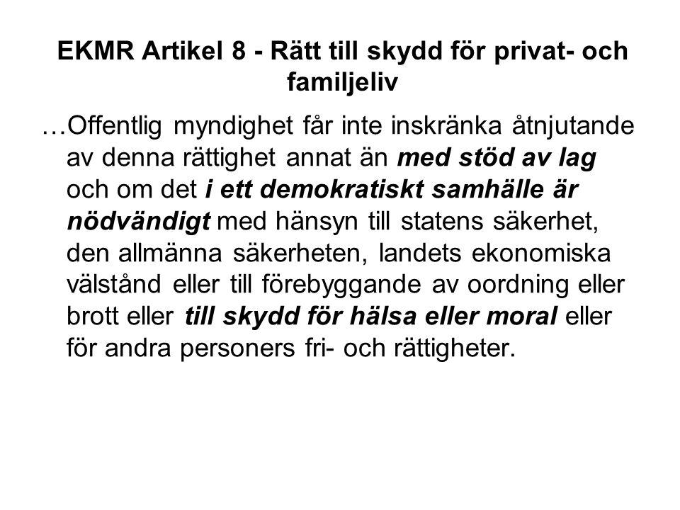 EKMR Artikel 8 - Rätt till skydd för privat- och familjeliv