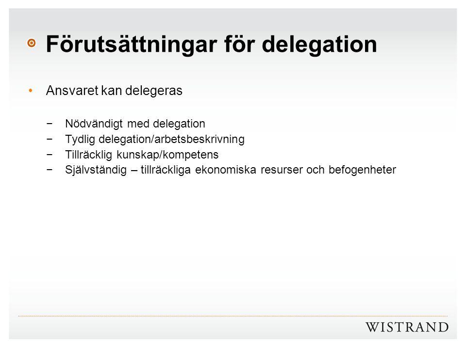 Förutsättningar för delegation
