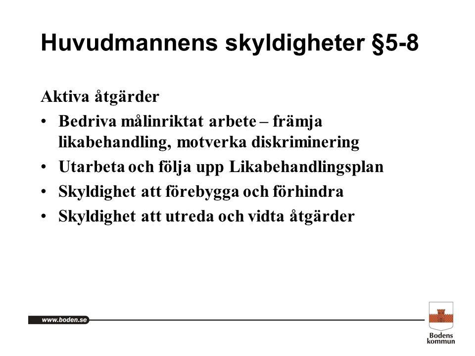 Huvudmannens skyldigheter §5-8
