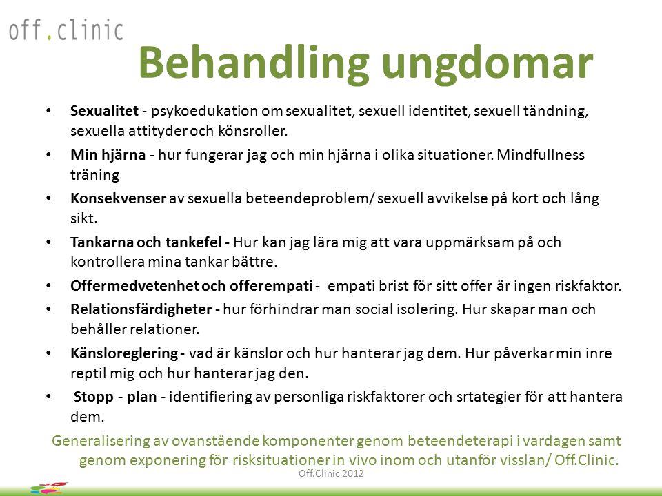 Behandling ungdomar Sexualitet - psykoedukation om sexualitet, sexuell identitet, sexuell tändning, sexuella attityder och könsroller.