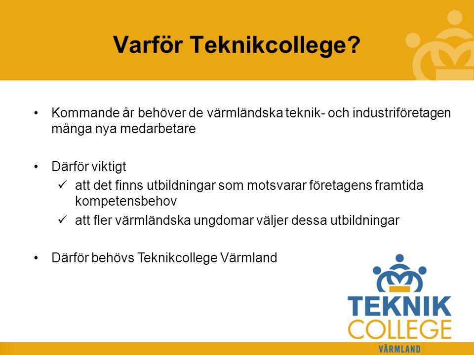 Varför Teknikcollege Kommande år behöver de värmländska teknik- och industriföretagen många nya medarbetare.