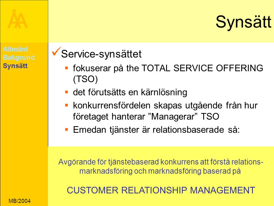 Synsätt Service-synsättet