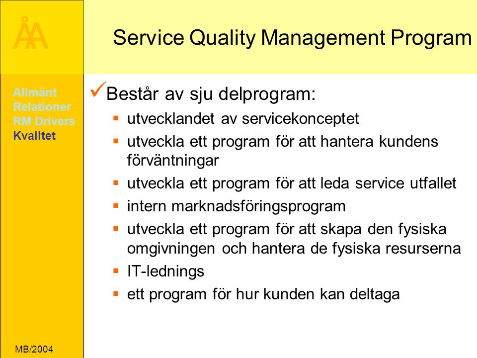 Service Quality Management Program