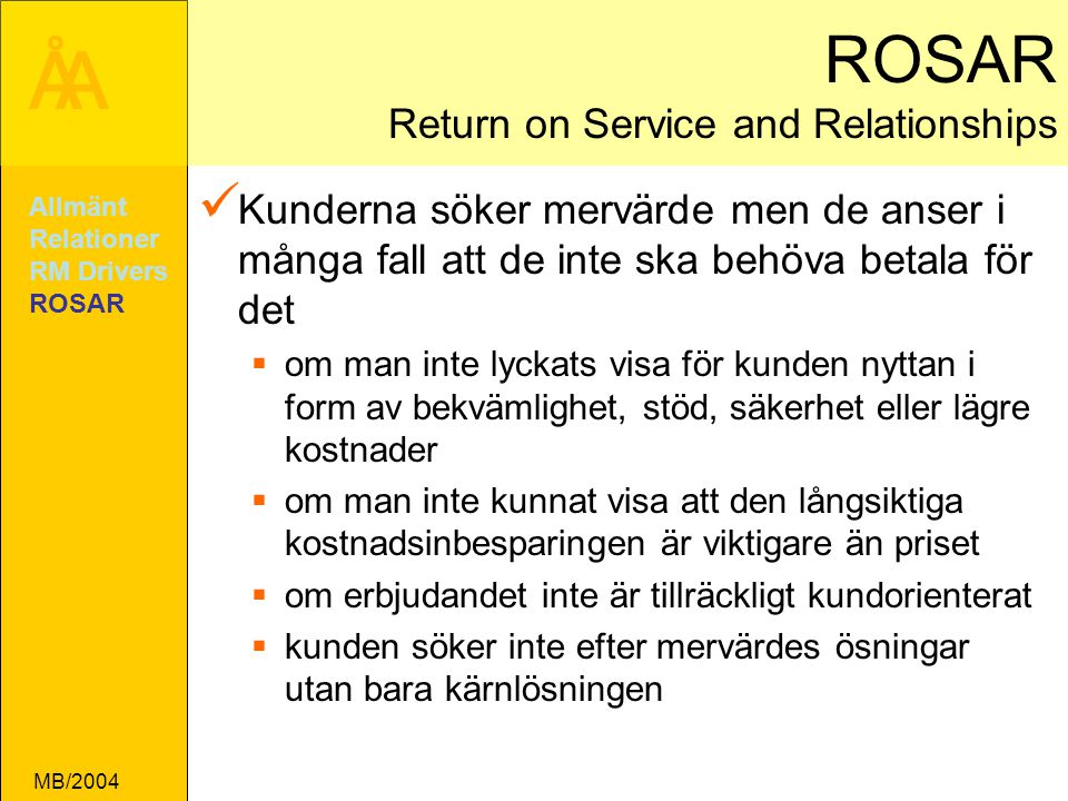 ROSAR Return on Service and Relationships