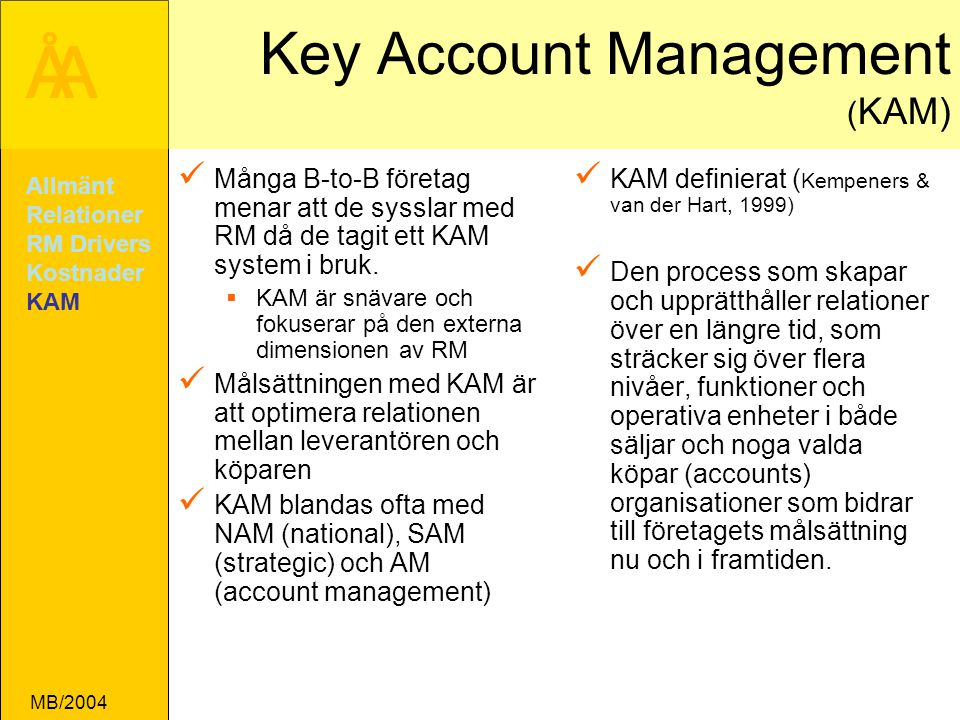 Key Account Management (KAM)