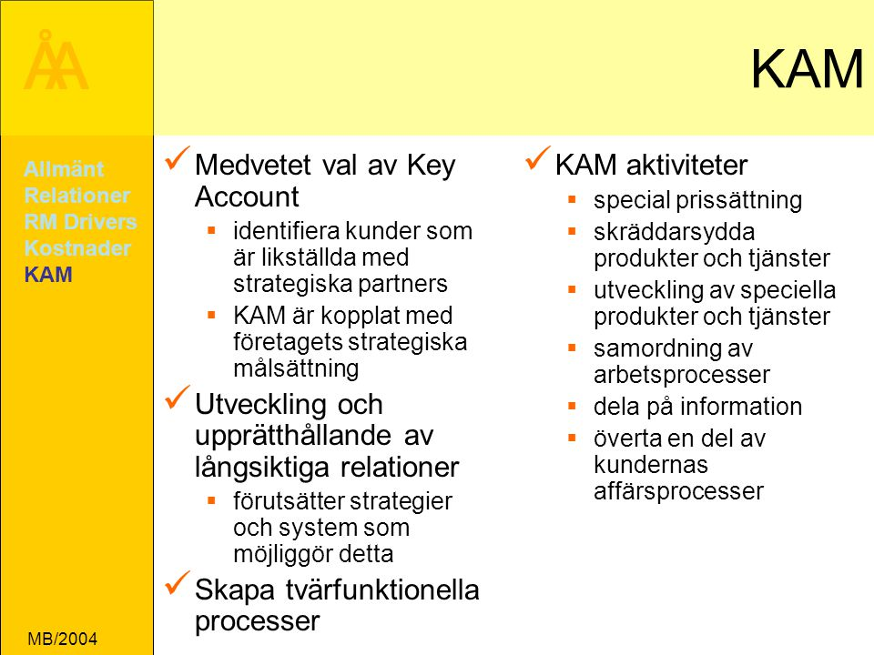 KAM Medvetet val av Key Account