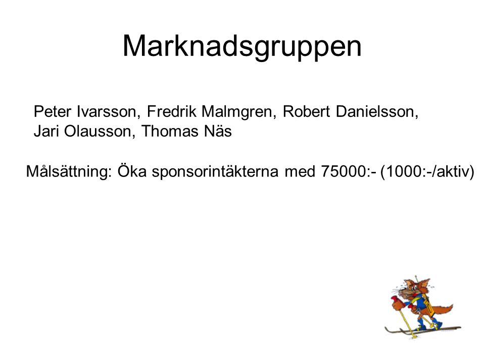 Marknadsgruppen Peter Ivarsson, Fredrik Malmgren, Robert Danielsson,