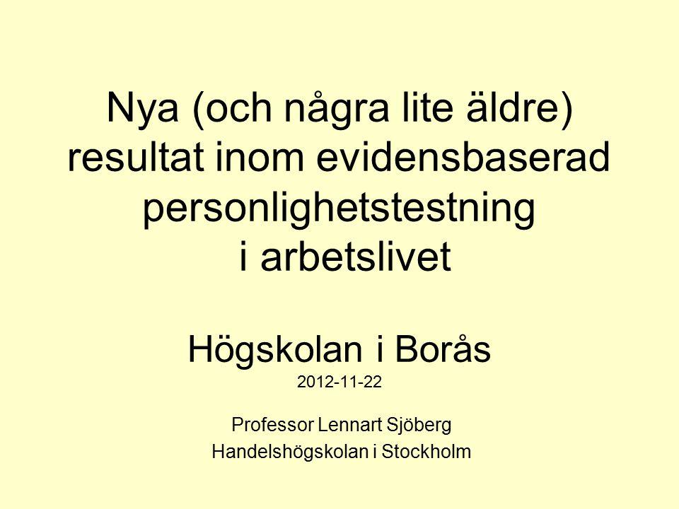 Professor Lennart Sjöberg Handelshögskolan i Stockholm