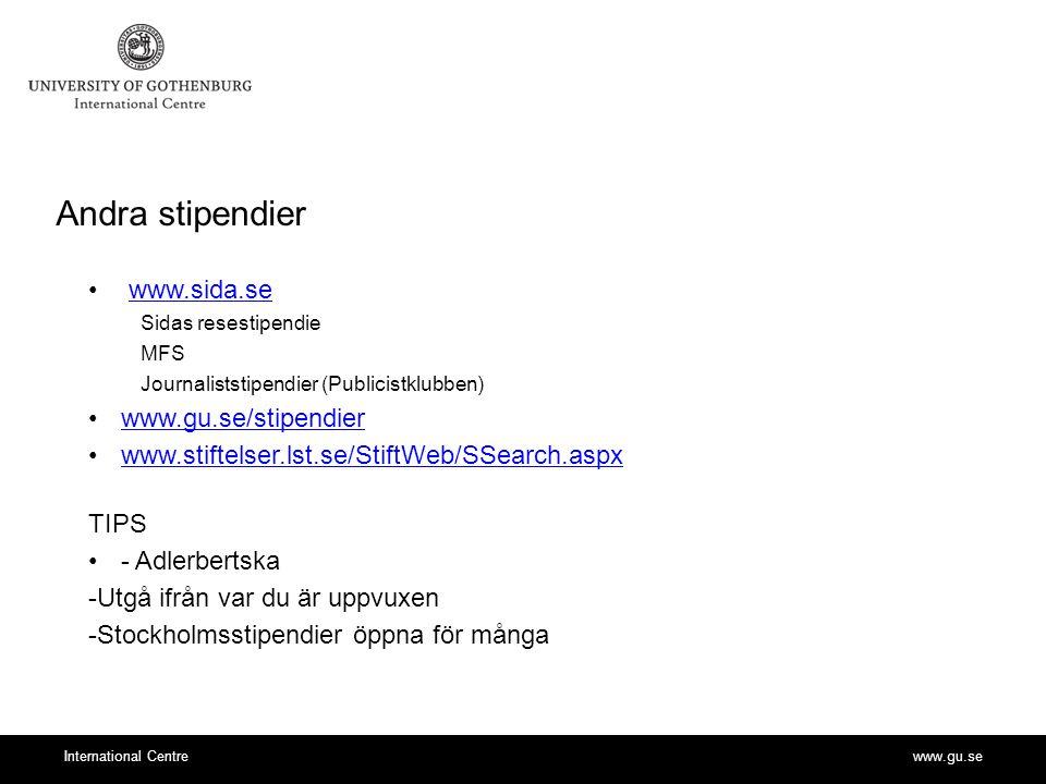 Andra stipendier www.sida.se www.gu.se/stipendier