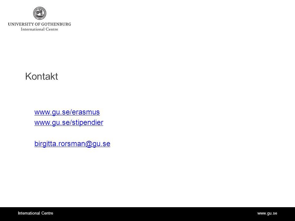 www.gu.se/erasmus www.gu.se/stipendier birgitta.rorsman@gu.se