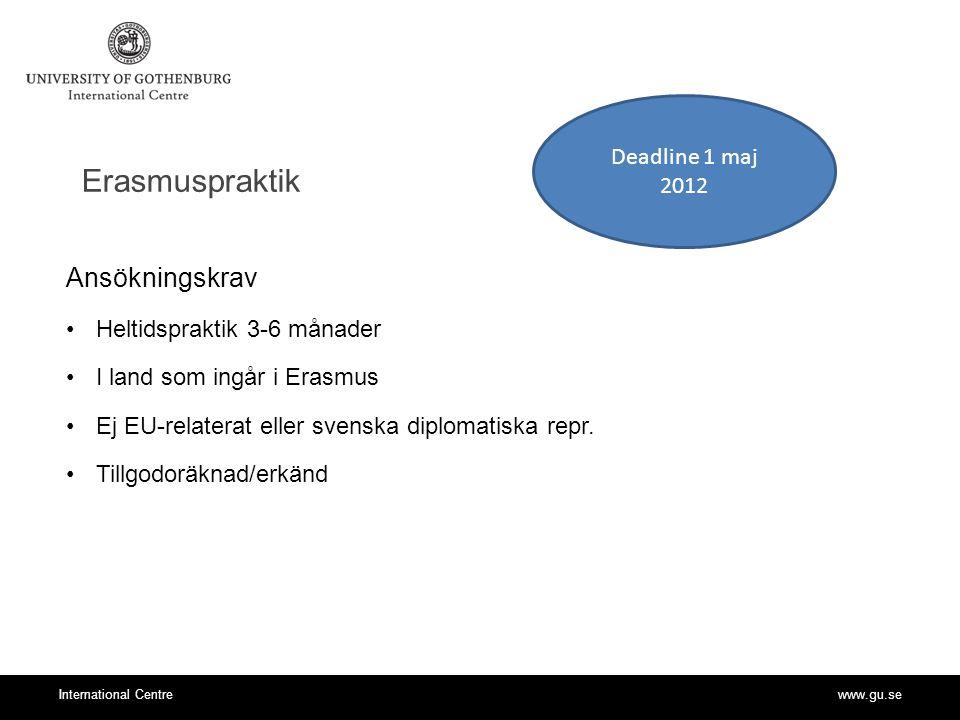 Erasmuspraktik Ansökningskrav Deadline 1 maj 2012