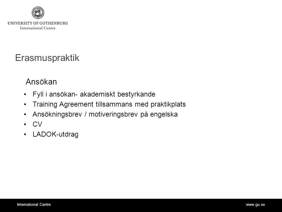 Erasmuspraktik Ansökan Fyll i ansökan- akademiskt bestyrkande