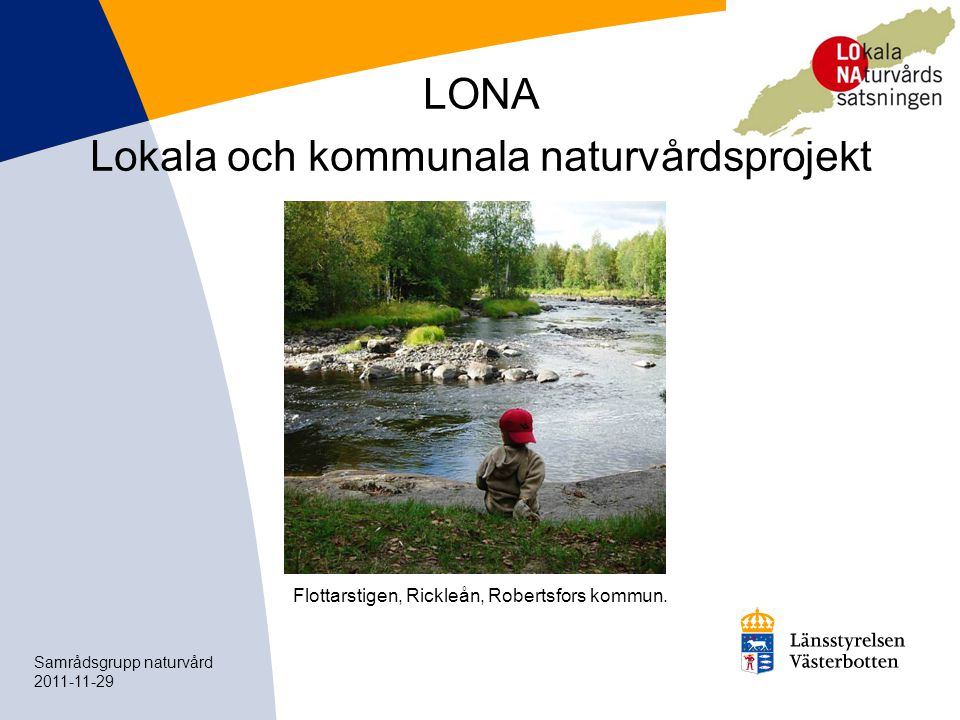 LONA Lokala och kommunala naturvårdsprojekt
