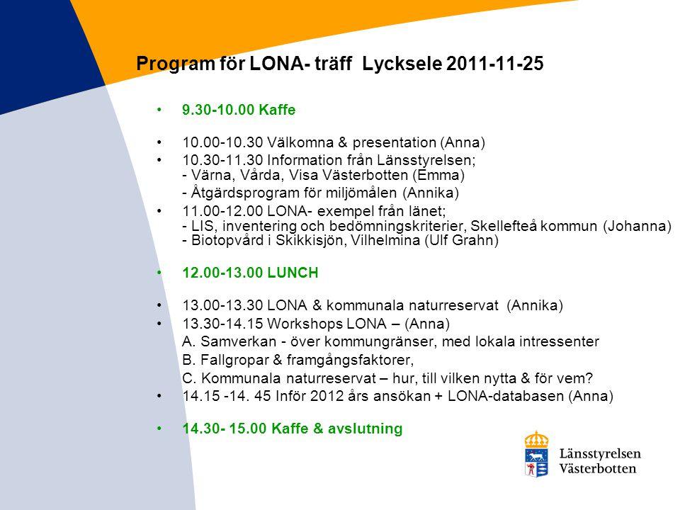Program för LONA- träff Lycksele 2011-11-25