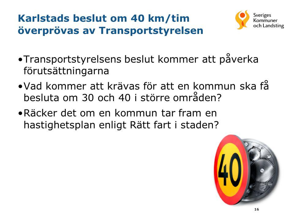 Karlstads beslut om 40 km/tim överprövas av Transportstyrelsen