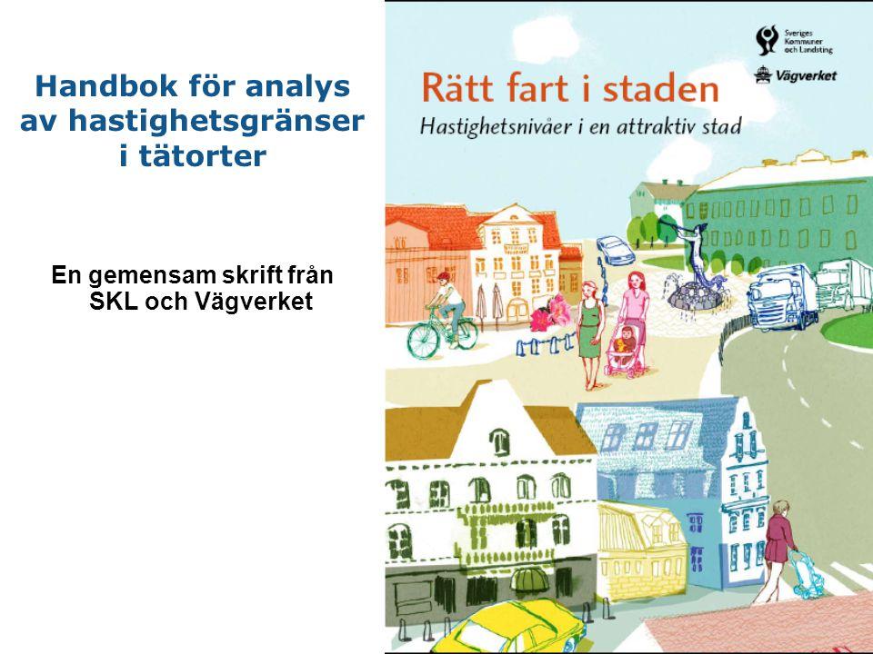 Handbok för analys av hastighetsgränser i tätorter