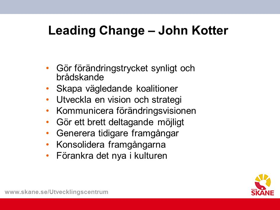 Leading Change – John Kotter
