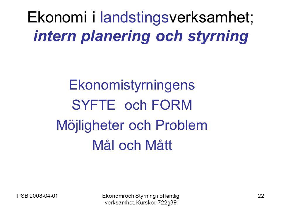 Ekonomi i landstingsverksamhet; intern planering och styrning