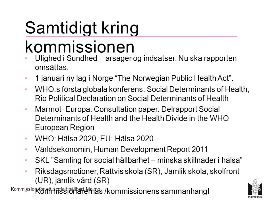 Samtidigt kring kommissionen