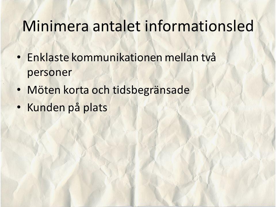 Minimera antalet informationsled