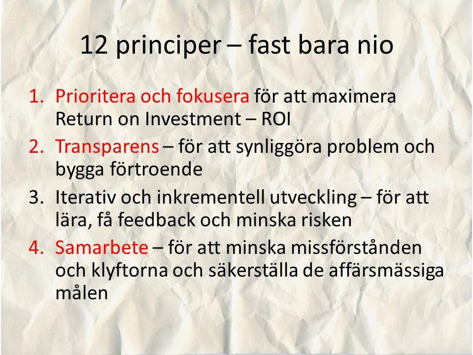 12 principer – fast bara nio