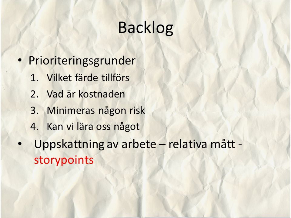 Backlog Prioriteringsgrunder