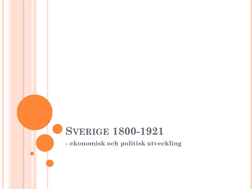 - ekonomisk och politisk utveckling