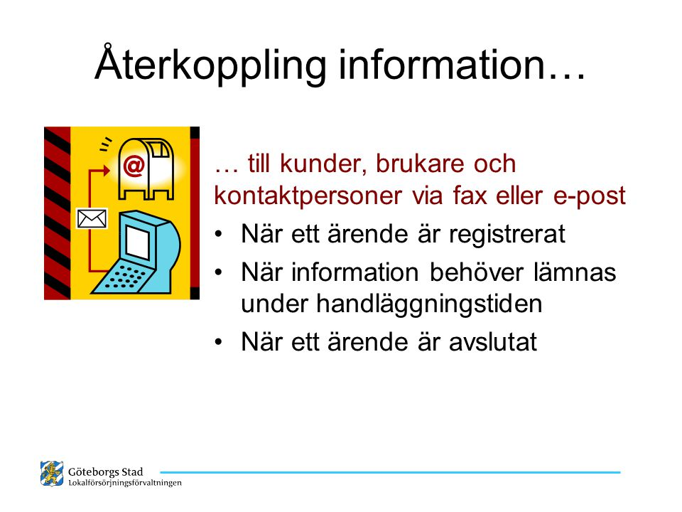 Återkoppling information…