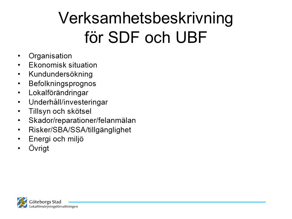 Verksamhetsbeskrivning för SDF och UBF