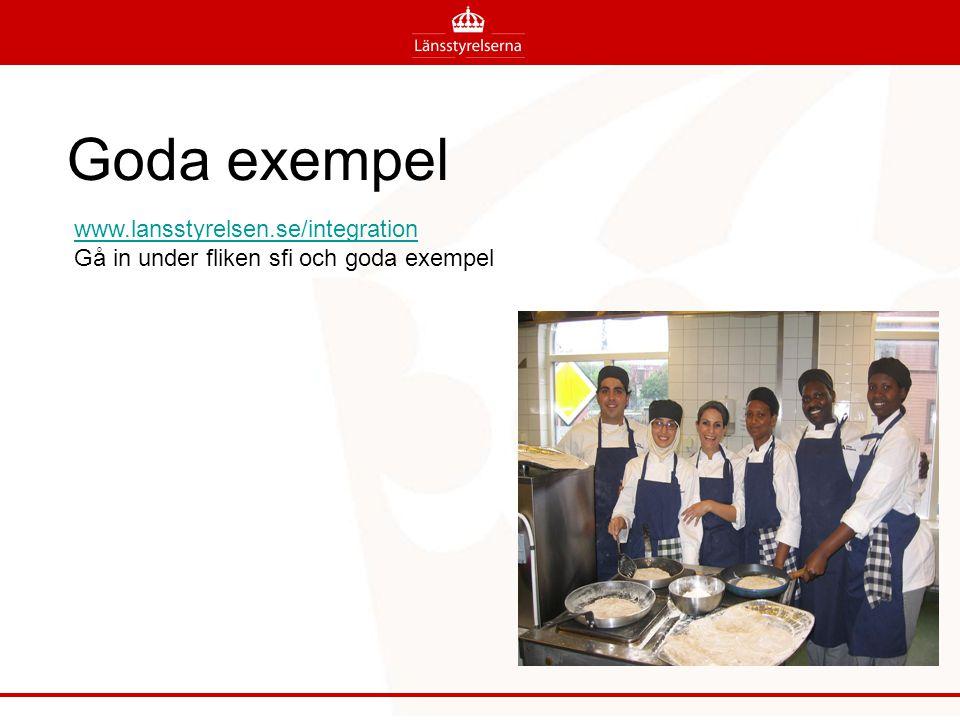Goda exempel www.lansstyrelsen.se/integration