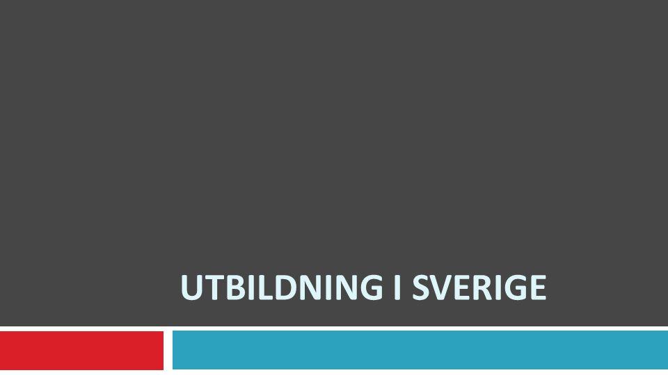 UTBILDNING I Sverige