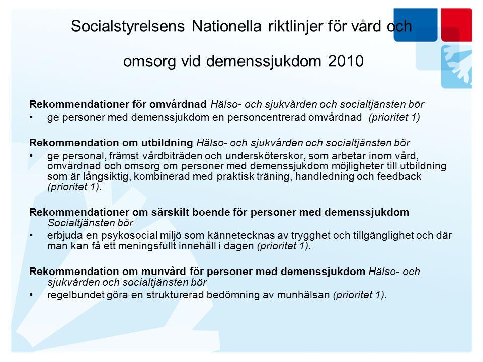 Socialstyrelsens Nationella riktlinjer för vård och omsorg vid demenssjukdom 2010
