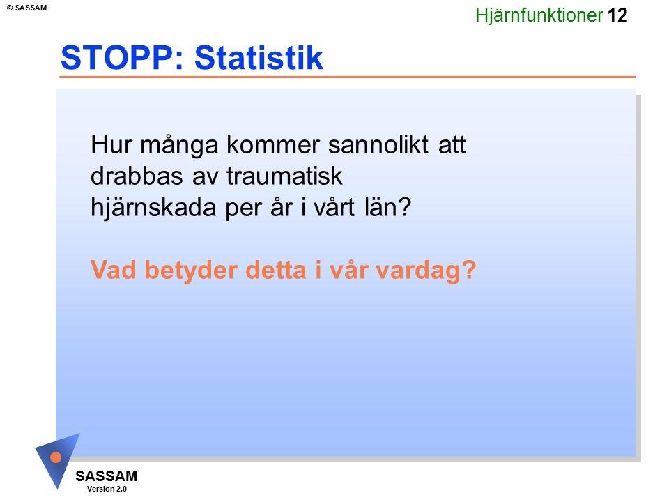 STOPP: Statistik Hur många kommer sannolikt att drabbas av traumatisk