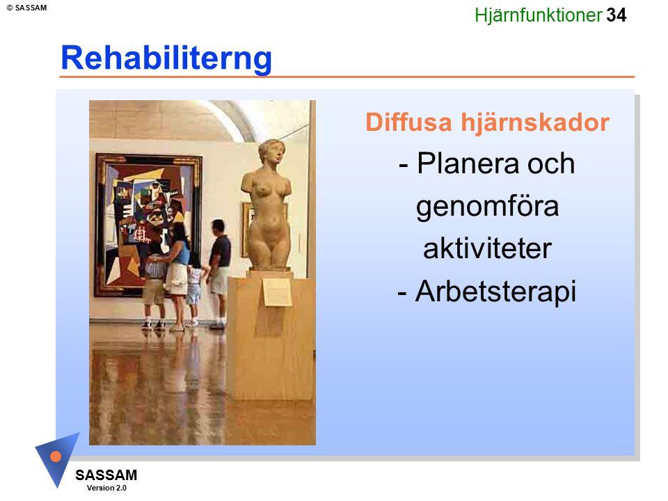 Rehabiliterng - Planera och genomföra aktiviteter - Arbetsterapi