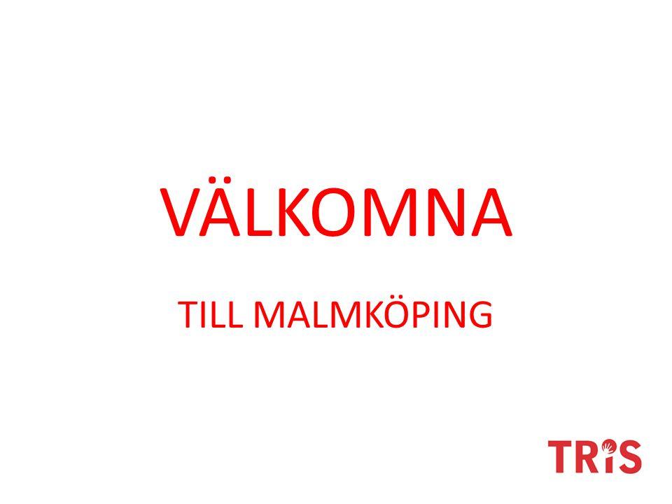 VÄLKOMNA TILL MALMKÖPING