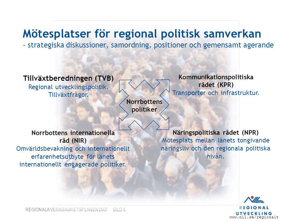 Mötesplatser för regional politisk samverkan - strategiska diskussioner, samordning, positioner och gemensamt agerande