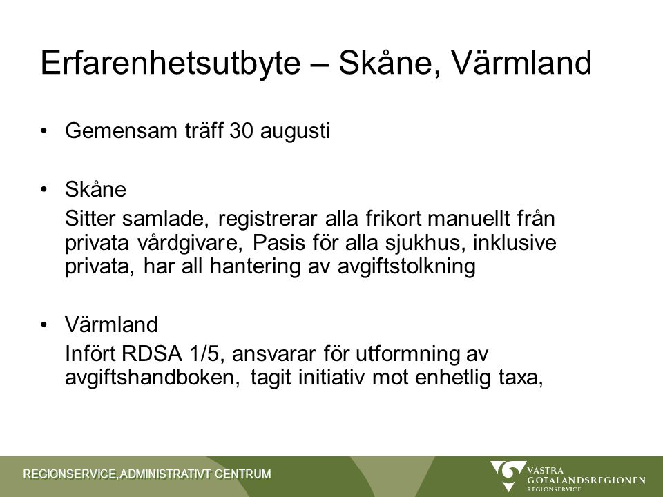 Erfarenhetsutbyte – Skåne, Värmland