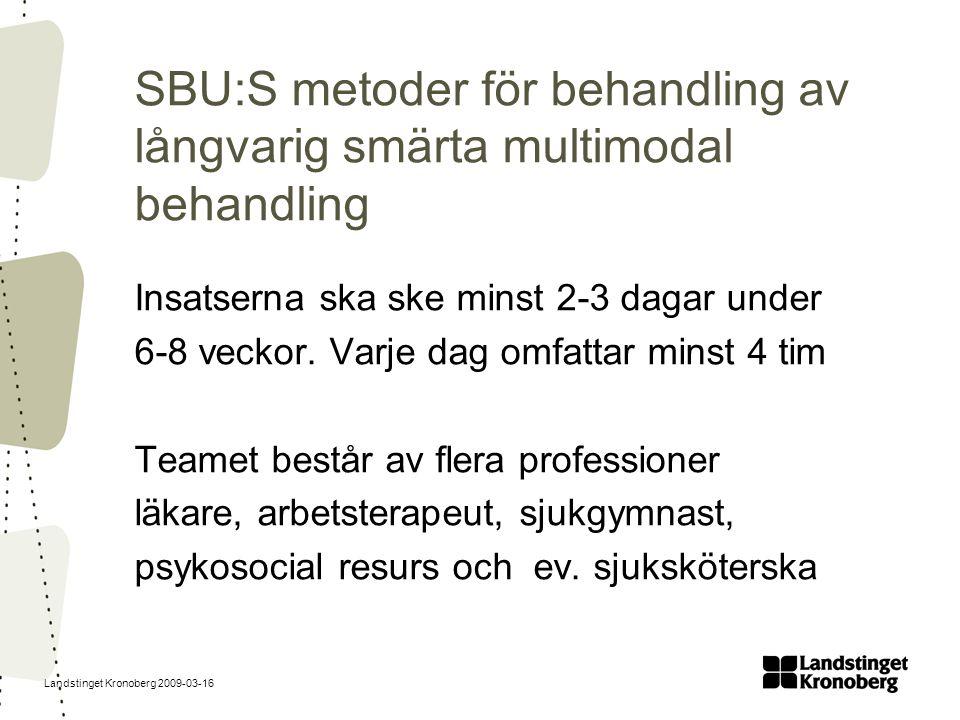 SBU:S metoder för behandling av långvarig smärta multimodal behandling