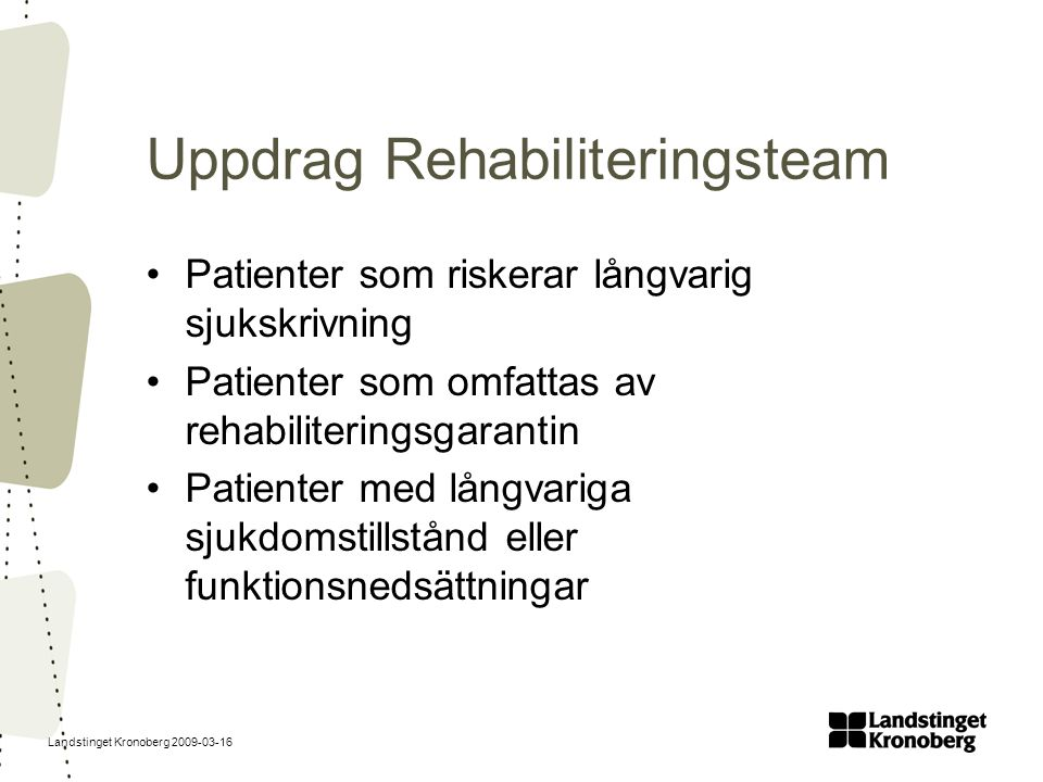 Uppdrag Rehabiliteringsteam