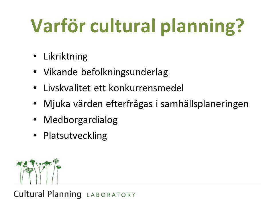 Varför cultural planning