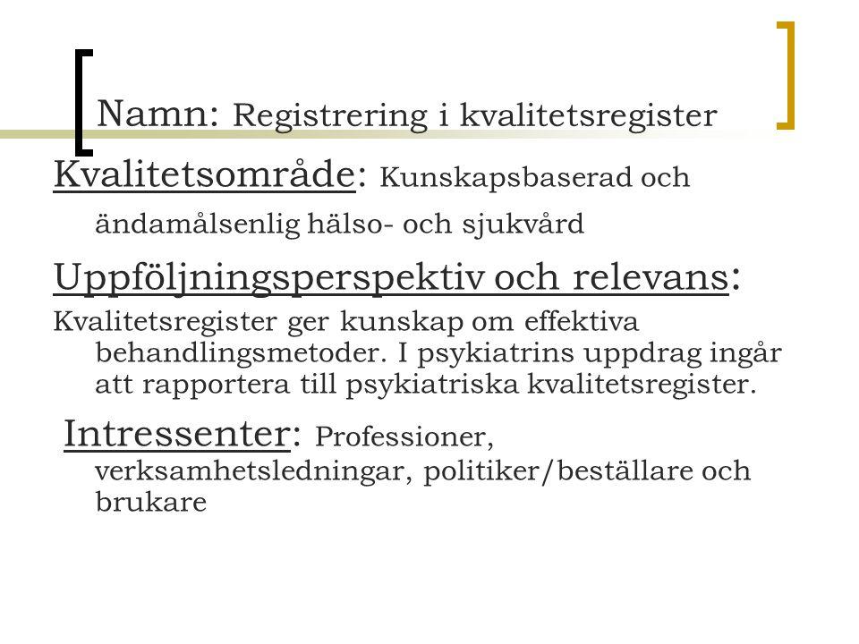 Namn: Registrering i kvalitetsregister