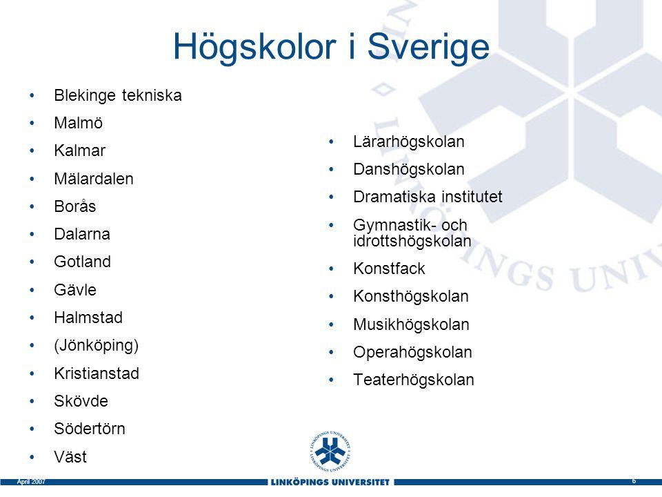 Högskolor i Sverige Blekinge tekniska Malmö Kalmar Mälardalen Borås