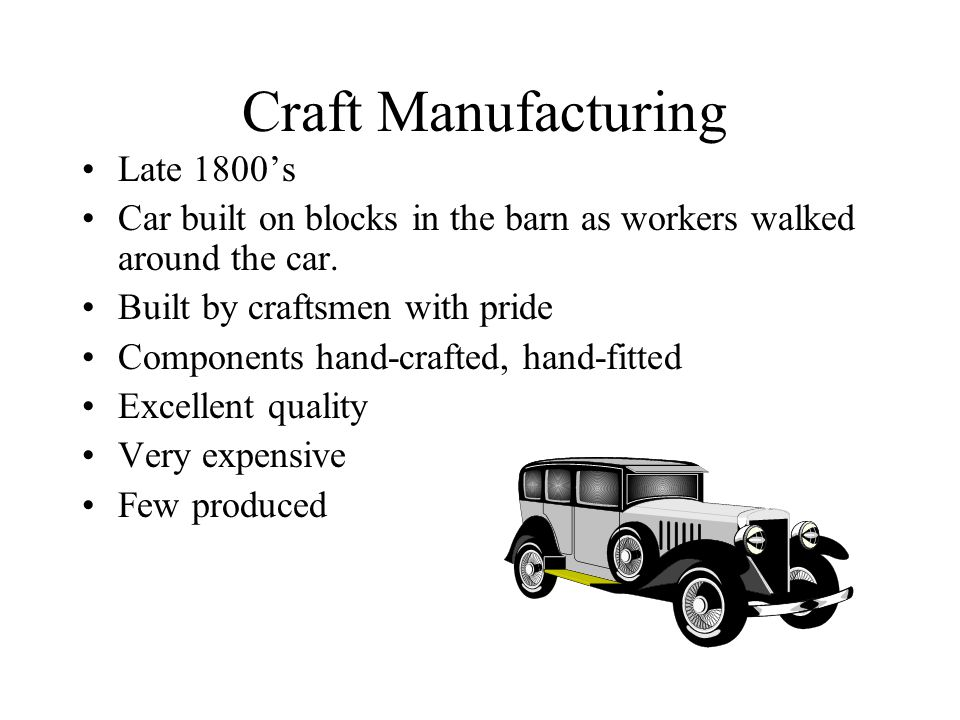 Craft Manufacturing Late 1800's