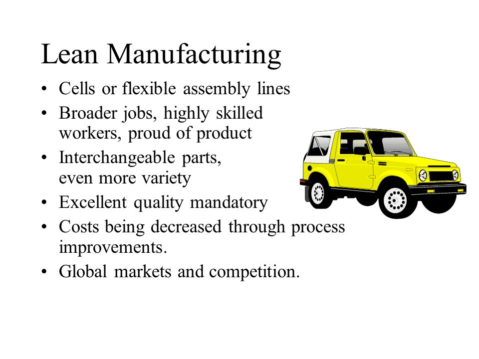 Lean Manufacturing Cells or flexible assembly lines