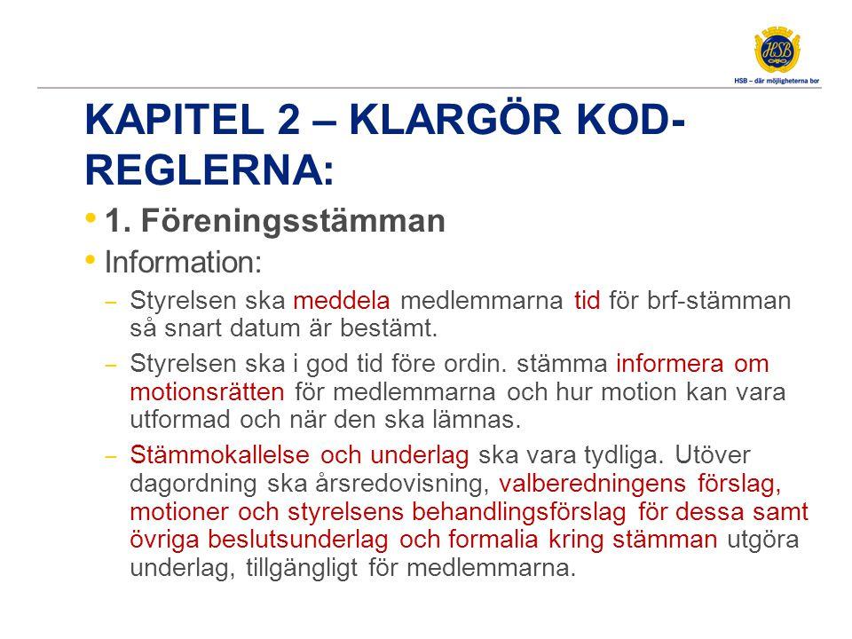 1.2 Genomförande av brf-stämman: