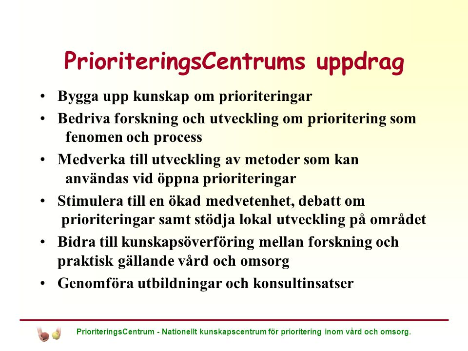 PrioriteringsCentrums uppdrag