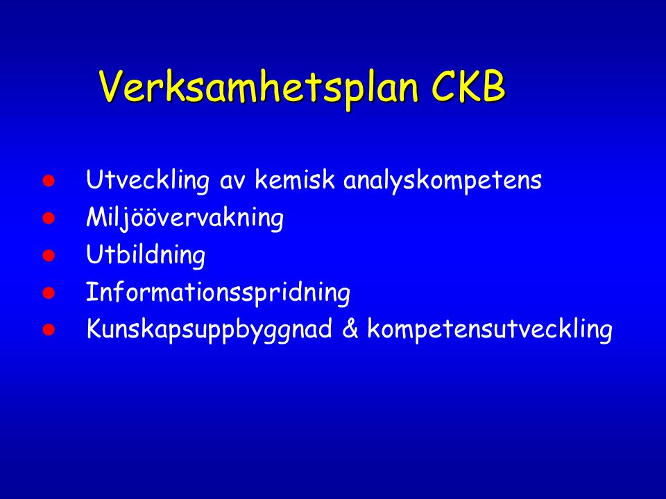 Verksamhetsplan CKB Utveckling av kemisk analyskompetens