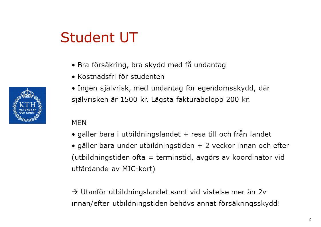 Student UT Bra försäkring, bra skydd med få undantag