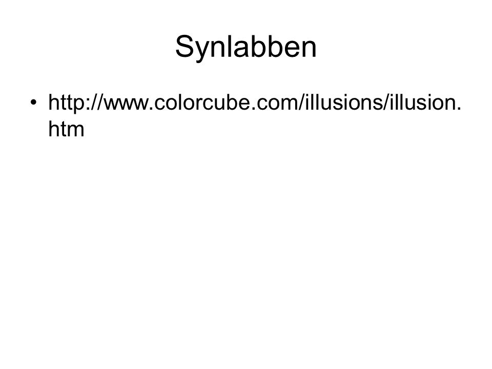 Synlabben http://www.colorcube.com/illusions/illusion.htm